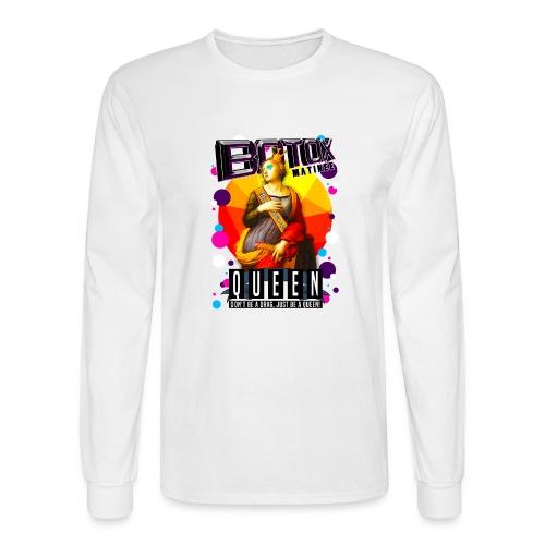 BOTOX MATINEE QUEEN T-SHIRT - Men's Long Sleeve T-Shirt