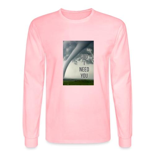 God I Need You - Men's Long Sleeve T-Shirt