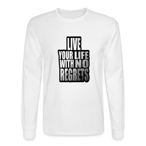Live Your Life With No Regrets T-shirt (Black) - Men's Long Sleeve T-Shirt