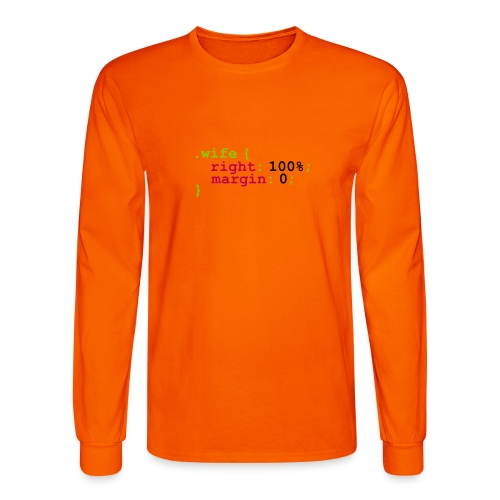 My Wife is Right - Men's Long Sleeve T-Shirt