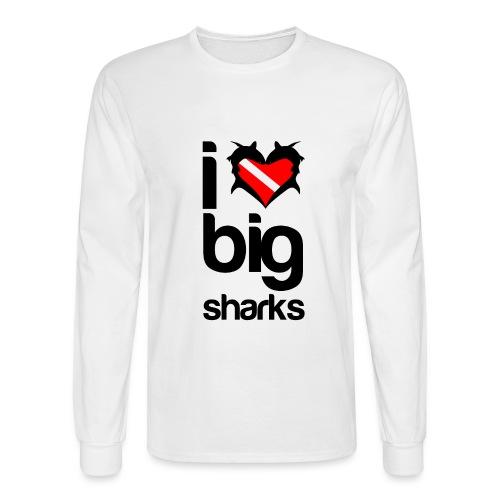 I Love Big Sharks - Men's Long Sleeve T-Shirt