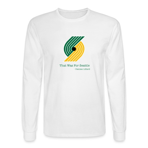 That Was for Seattle - Men's Long Sleeve T-Shirt