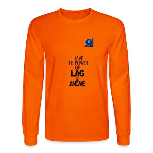 I Have The Power of Lag & Anime - Men's Long Sleeve T-Shirt