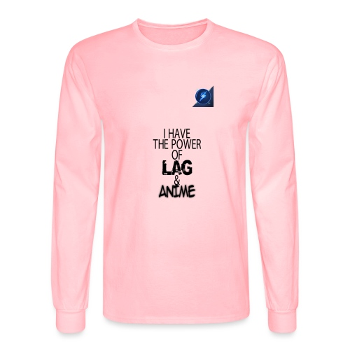 I Have The Power of Lag & Anime - Men's Long Sleeve T-Shirt