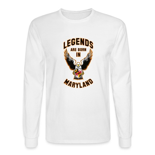 Legends are born in Maryland - Men's Long Sleeve T-Shirt