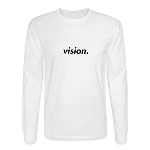 vision. - Men's Long Sleeve T-Shirt