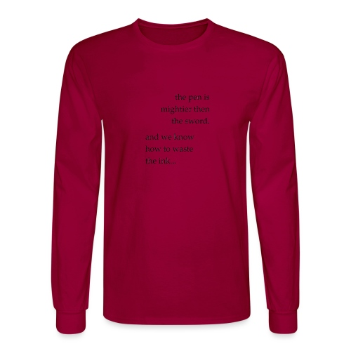 the pen is mightier - Men's Long Sleeve T-Shirt