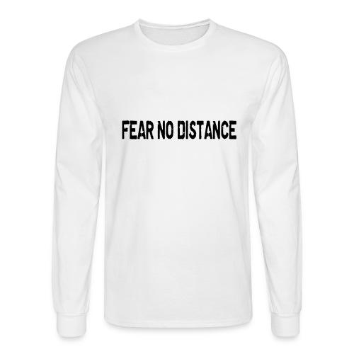 Fear No Distance - Men's Long Sleeve T-Shirt