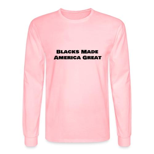 (blacks_made_america) - Men's Long Sleeve T-Shirt