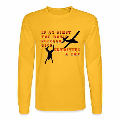 Try Skydiving - Men's Long Sleeve T-Shirt