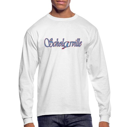 Welcome To Scholarville - Men's Long Sleeve T-Shirt