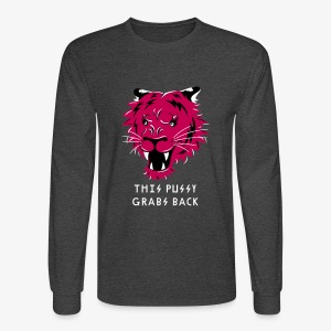 This Pussy Grabs Back - Men's Long Sleeve T-Shirt