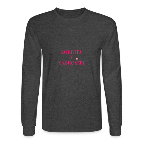 GORDITA Y SABROSITA - Men's Long Sleeve T-Shirt