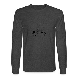 TRY ATHLETE - Men's Long Sleeve T-Shirt