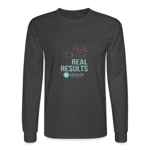 Real Science Real Results Nerium - Men's Long Sleeve T-Shirt