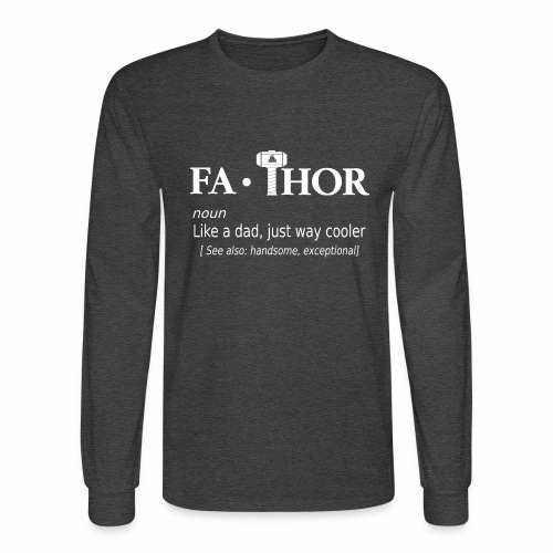 Fathor - Men's Long Sleeve T-Shirt