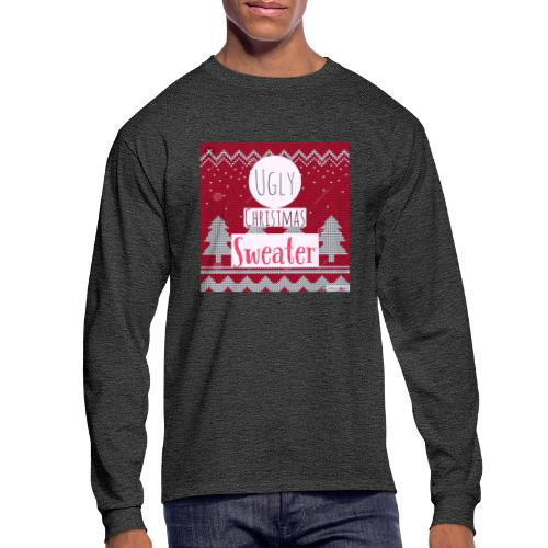 Ugly Christmas Sweater - Men's Long Sleeve T-Shirt