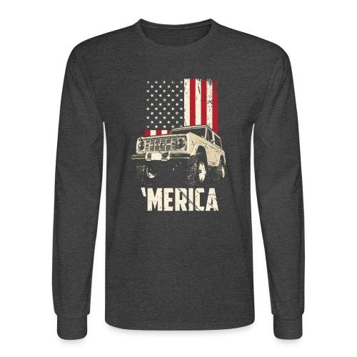 Bronco 'Merica Truck - Men's Long Sleeve T-Shirt