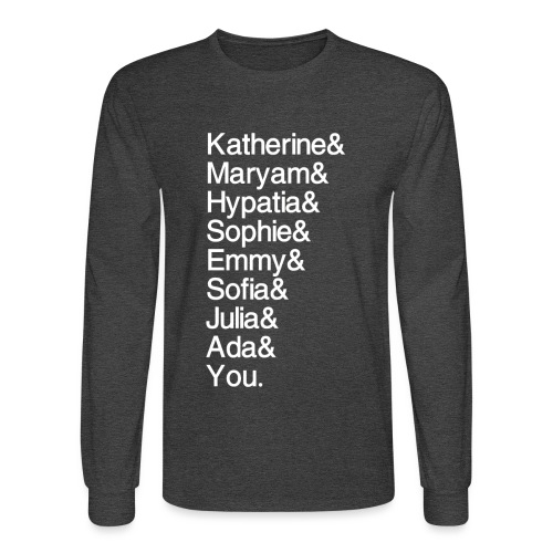 Women in Math (& You!) - Men's Long Sleeve T-Shirt