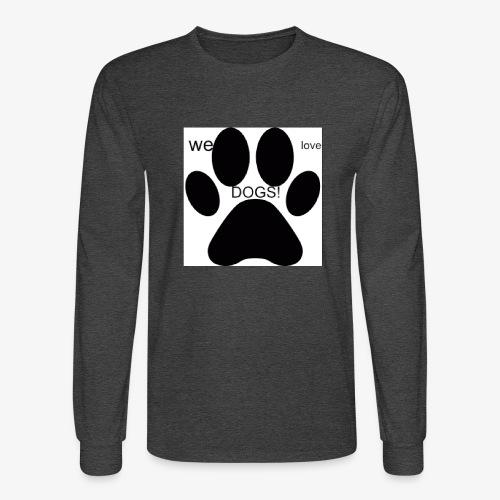 WE LOVE DOGS!!!!!!! - Men's Long Sleeve T-Shirt