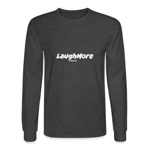 LAUGH MORE T-SHIRTS - Men's Long Sleeve T-Shirt