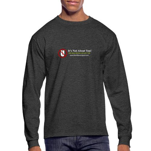 it's Not About You with Jamal, Marianne and Todd - Men's Long Sleeve T-Shirt
