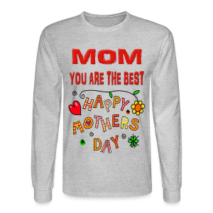 happy mother's day best gift - Men's Long Sleeve T-Shirt