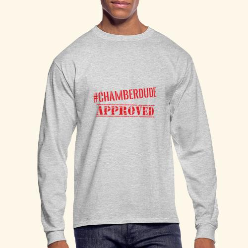 Chamber Dude Approved - Men's Long Sleeve T-Shirt