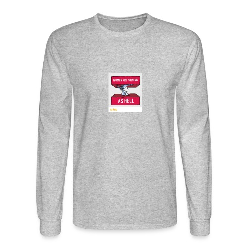 women are strong as hell - Men's Long Sleeve T-Shirt