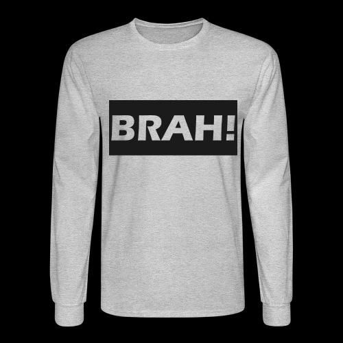 BRAH - Men's Long Sleeve T-Shirt