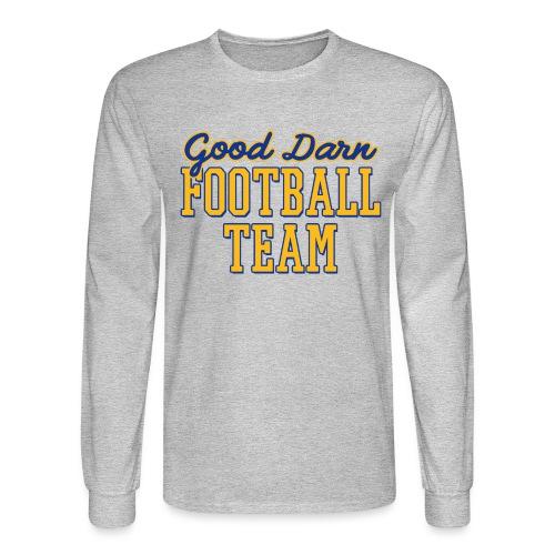Good Darn Football Team - Men's Long Sleeve T-Shirt