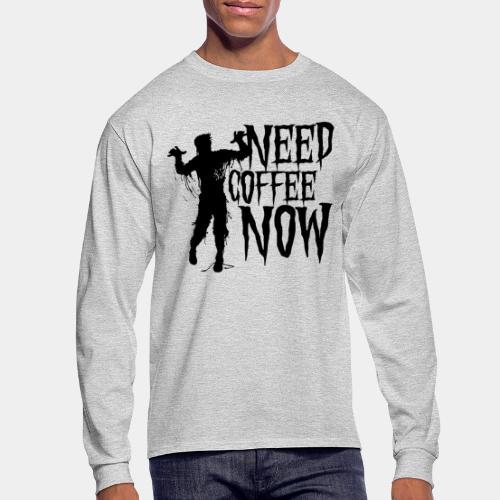 need coffee - Men's Long Sleeve T-Shirt