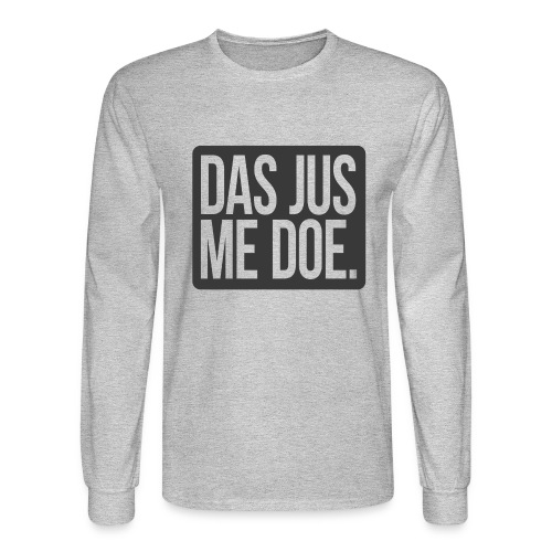 DAS JUS ME DOE Throwback - Men's Long Sleeve T-Shirt