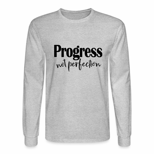 Progress not perfection - Men's Long Sleeve T-Shirt
