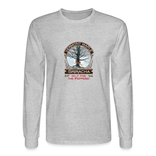 Vermont Maple Sriracha - Men's Long Sleeve T-Shirt