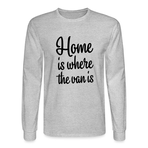 Home is where the van is - Autonaut.com - Men's Long Sleeve T-Shirt