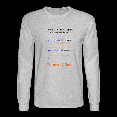 Code Styling Preference Shirt - Men's Long Sleeve T-Shirt