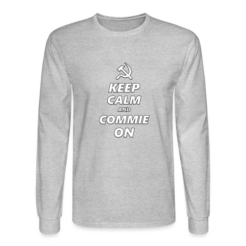 Keep Calm And Commie On - Communist Design - Men's Long Sleeve T-Shirt