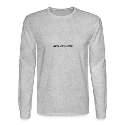 My black is beautiful - Men's Long Sleeve T-Shirt