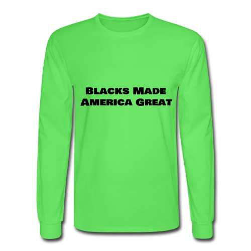 (blacks_made_america) - Men's Long Sleeve T-Shirt