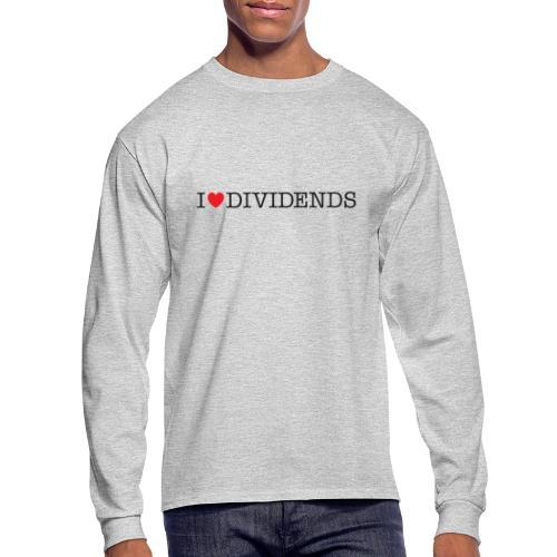 I love dividends - Men's Long Sleeve T-Shirt
