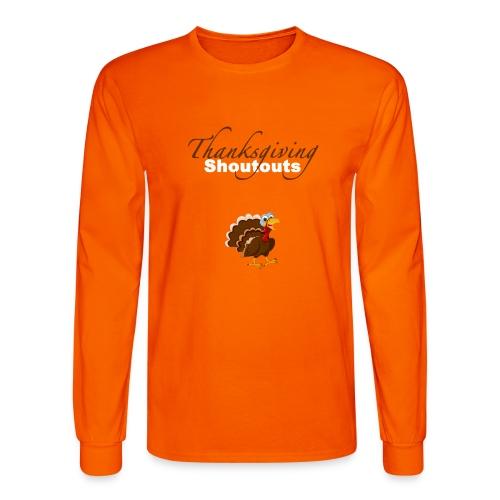 Thanksgiving Shoutouts2 - Men's Long Sleeve T-Shirt