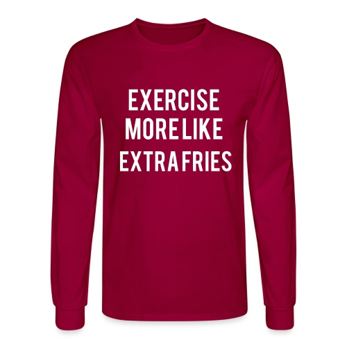 Exercise Extra Fries - Men's Long Sleeve T-Shirt