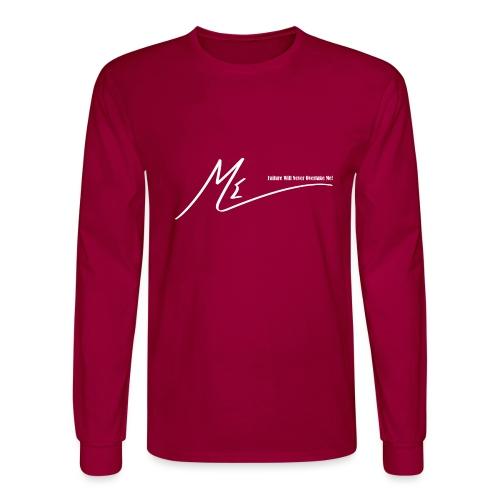 Failure Will Never Overtake Me! - Men's Long Sleeve T-Shirt