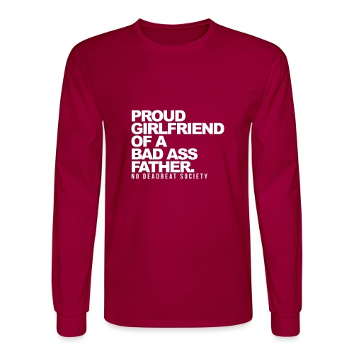 Proud Girlfriend To A Great Father - Men's Long Sleeve T-Shirt