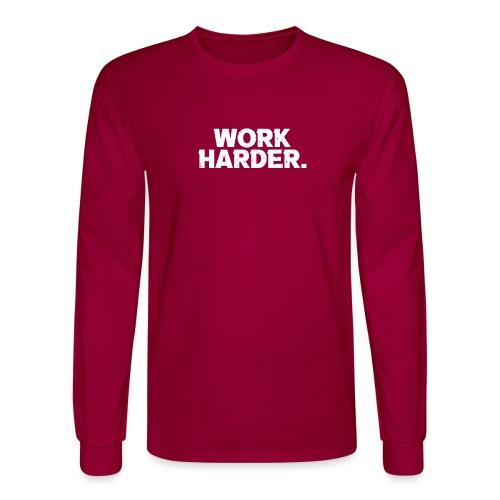 Work Harder distressed logo - Men's Long Sleeve T-Shirt