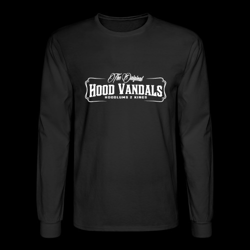 Hood Vandals - Men's Long Sleeve T-Shirt