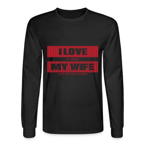 I LOVE MY WIFE - Men's Long Sleeve T-Shirt
