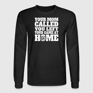 You Left Your Game At Home Funny Poker - Men's Long Sleeve T-Shirt
