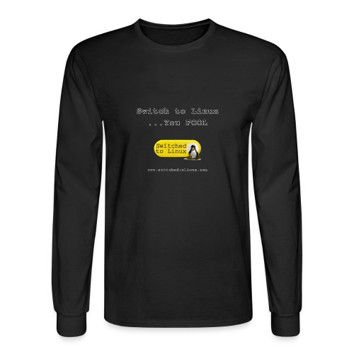 Switch to Linux You Fool - Men's Long Sleeve T-Shirt